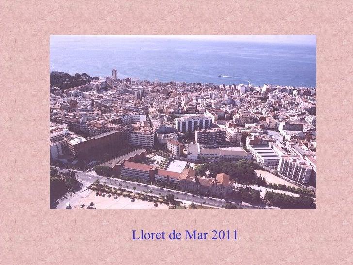 Lloret de Mar 2011