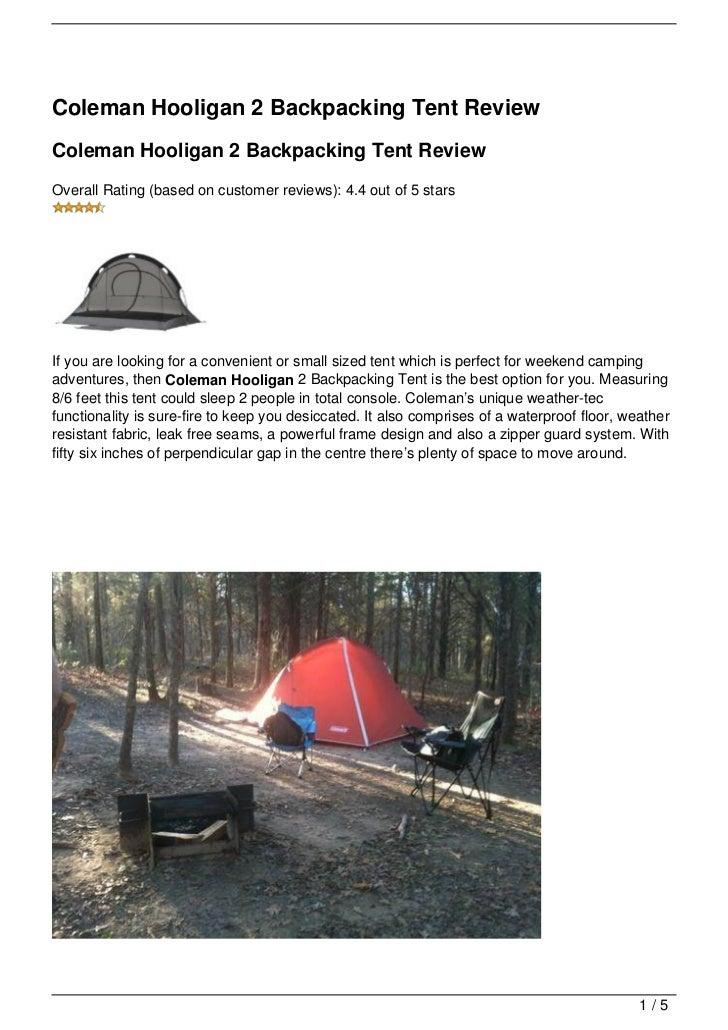 Coleman Hooligan 2 Backpacking Tent ReviewColeman Hooligan 2 Backpacking Tent ReviewOverall Rating (based on customer ...  sc 1 st  SlideShare & coleman-hooligan-2-backpacking-tent-review-1-728.jpg?cbu003d1349854217