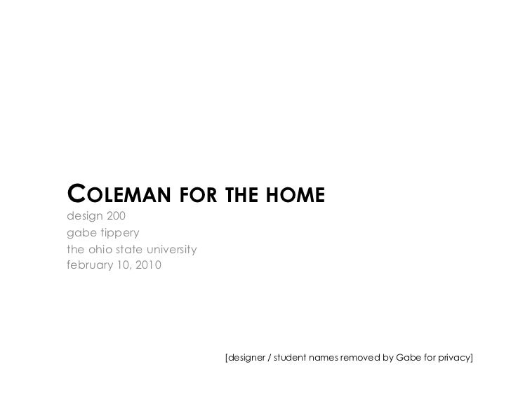COLEMAN FOR THE HOMEdesign 200gabe tipperythe ohio state universityfebruary 10, 2010                            [designer ...