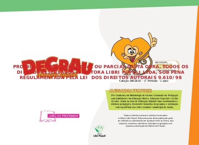 apresentando:  PROIBIDA REPRODUÇÃO TOTAL OU PARCIAL DESTA OBRA. TODOS OS CHICO o Mico-Leão-Dourado DIRETOS RESERVADOS À ED...