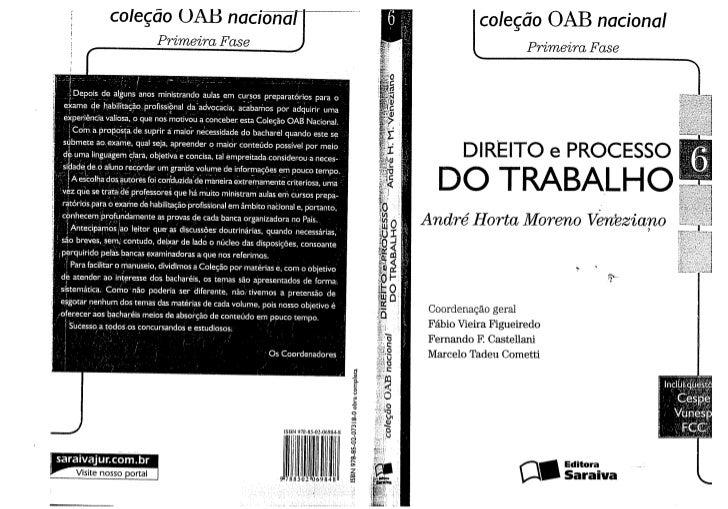 Coleção oab nacional   primeira fase, vol.06 (2009) - veneziano, andré horta moreno - direito e processo do trabalho