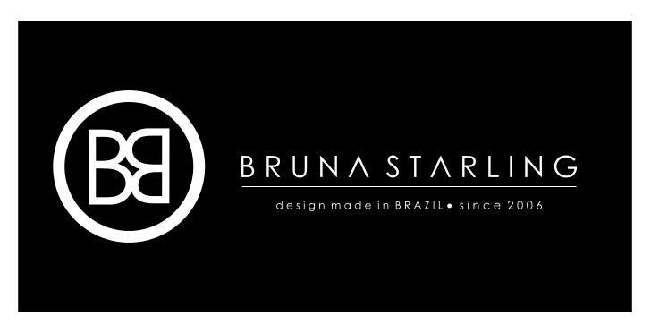 coleção   TRAMAS, a décima coleção da designer Brunatramas           Starling, comemora os cinco anos da marca, e         ...