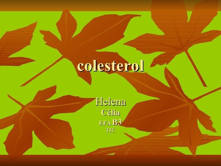 colesterol Helena Célia EFA   B3 TIC