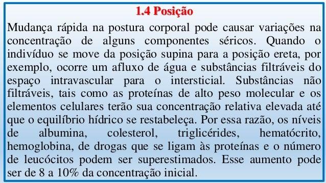 1.5 Atividade Física O efeito da atividade física sobre alguns componentes sanguíneos, em geral, é transitório e decorre d...