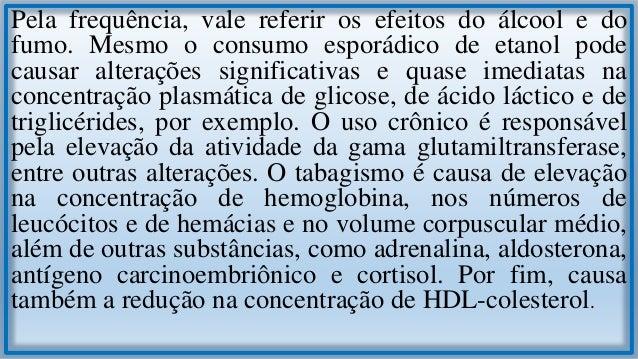 1.9 Outras Causas de Variação Como outras causas de variações dos resultados dos exames laboratoriais, devem ser lembrados...