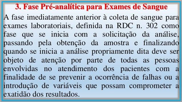 Assim, é importante entender que a fase pré- analítica necessita de implementações e cuidados na detecção, classificação e...