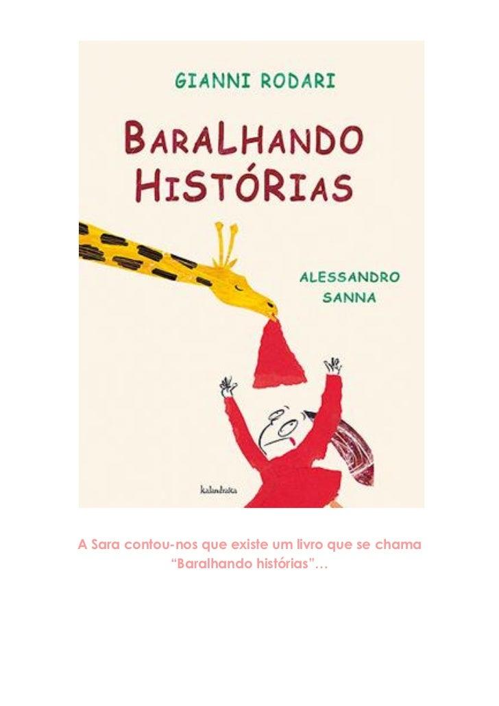 """A Sara contou-nos que existe um livro que se chama             """"Baralhando histórias""""…"""