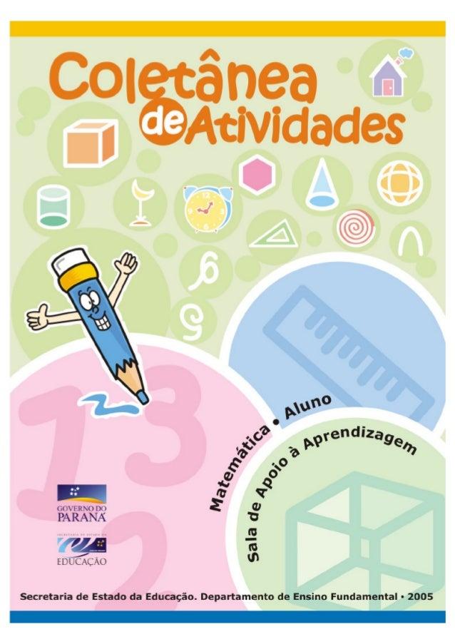 2 GOVERNO DO PARANÁ SECRETARIA DE ESTADO DA EDUCAÇÃO SUPERINTENDÊNCIA DA EDUCAÇÃO DEPARTAMENTO DE ENSINO FUNDAMENTAL COLET...