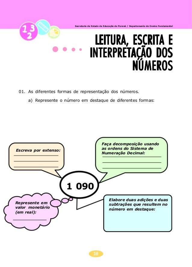 19 Secretaria de Estado da Educação do Paraná / Departamento de Ensino Fundamental 02. Os números na nossa identificação a...