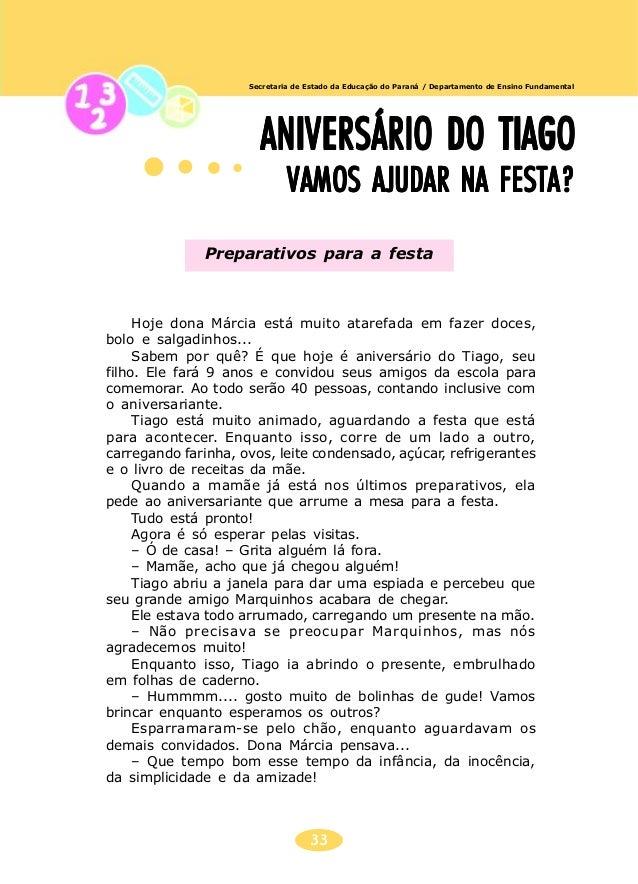 34 Secretaria de Estado da Educação do Paraná / Departamento de Ensino Fundamental Observe as receitas que Dona Márcia fez...