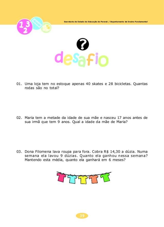 40 Secretaria de Estado da Educação do Paraná / Departamento de Ensino Fundamental DISTRIBUIÇÃO DADISTRIBUIÇÃO DADISTRIBUI...