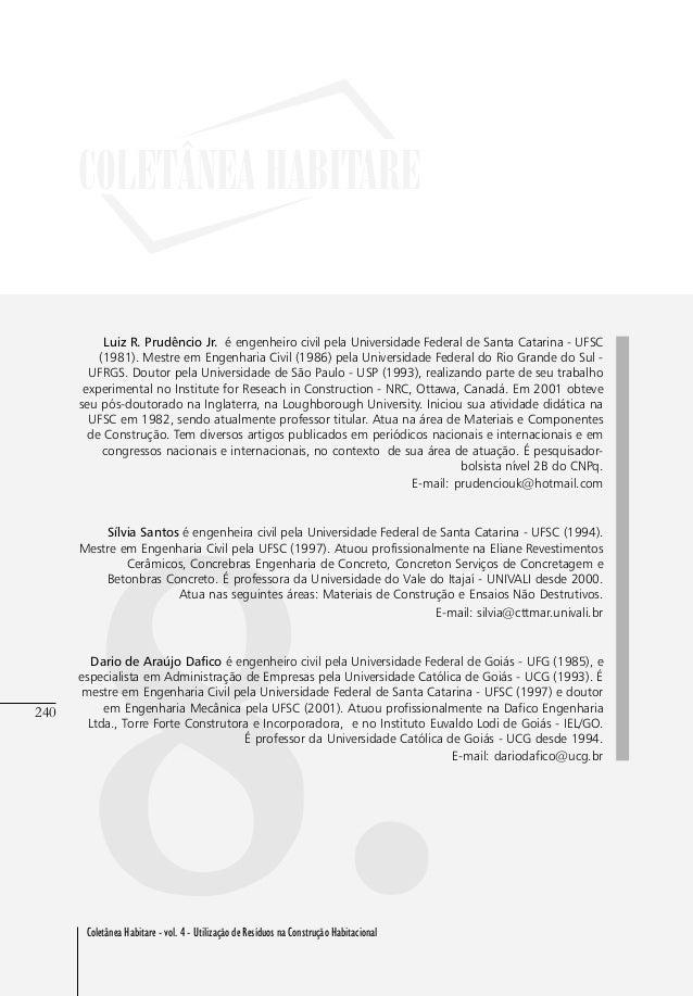 240 Coletânea Habitare - vol. 4 - Utilização de Resíduos na Construção Habitacional 240 8.Coletânea Habitare - vol. 4 - Ut...