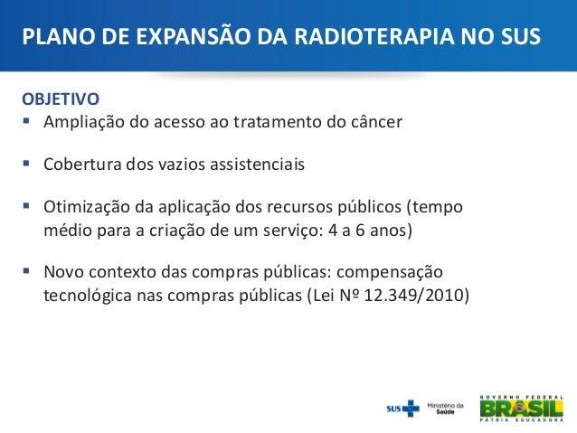 Brasil terá primeira fábrica de equipamentos para radioterapia da América Latina Slide 2