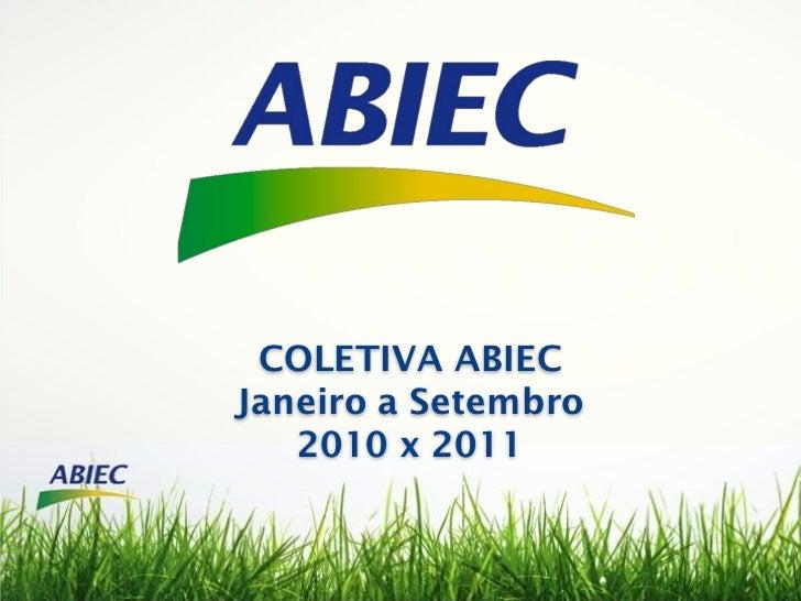 COLETIVA ABIECJaneiro a Setembro   2010 x 2011