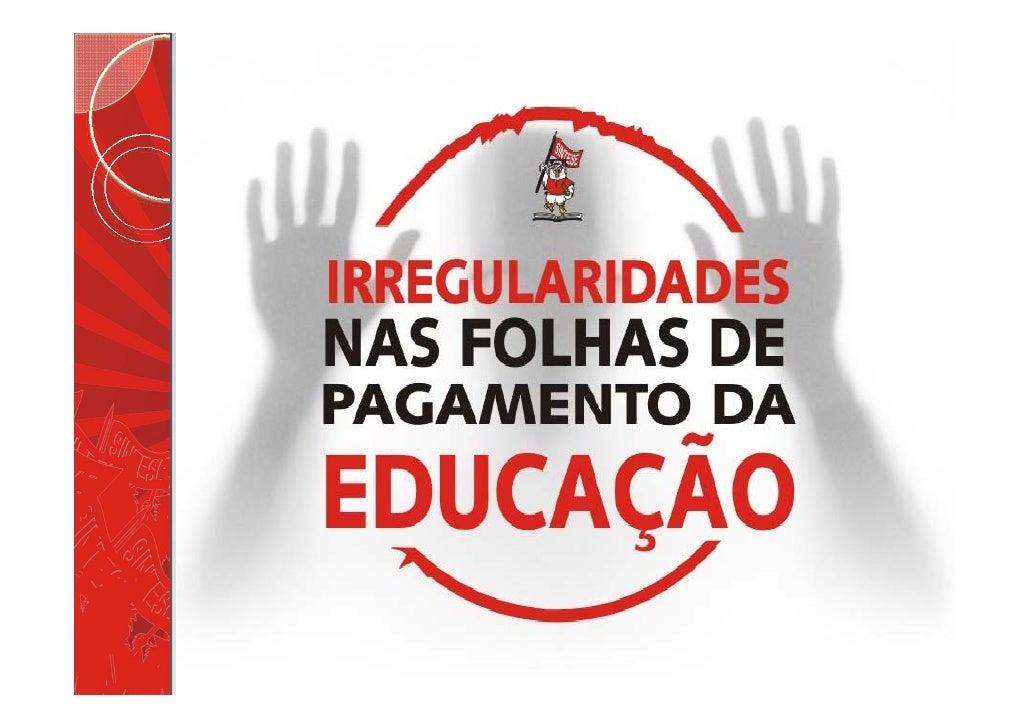 TRIBUNAL DE CONTAS DE SERGIPE     REGULAMENTAÇÃO DAS FOLHAS DE        PAGAMENTO DA EDUCAÇÃO RESOLUÇÃO Nº 243/2007  050 - F...