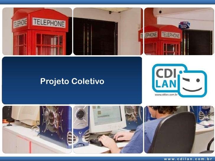 Projeto Coletivo<br />