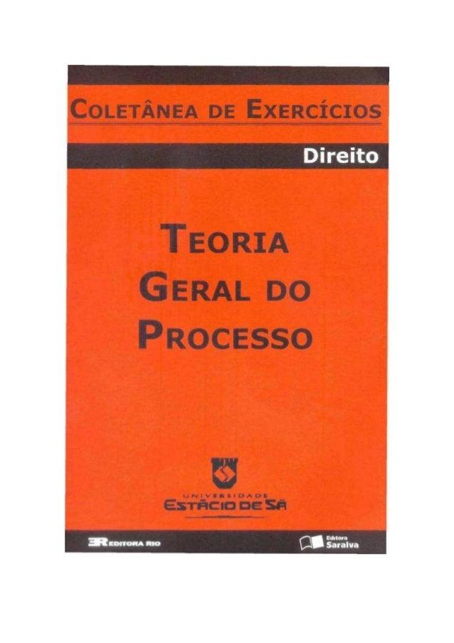 TEORIA GERAL  DO PROCESSO  1º semestre de 2008