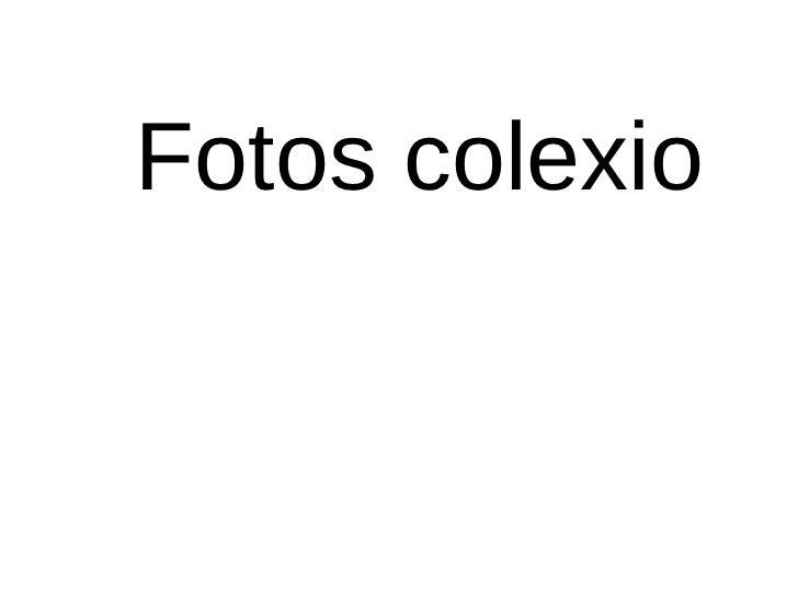 Fotos colexio