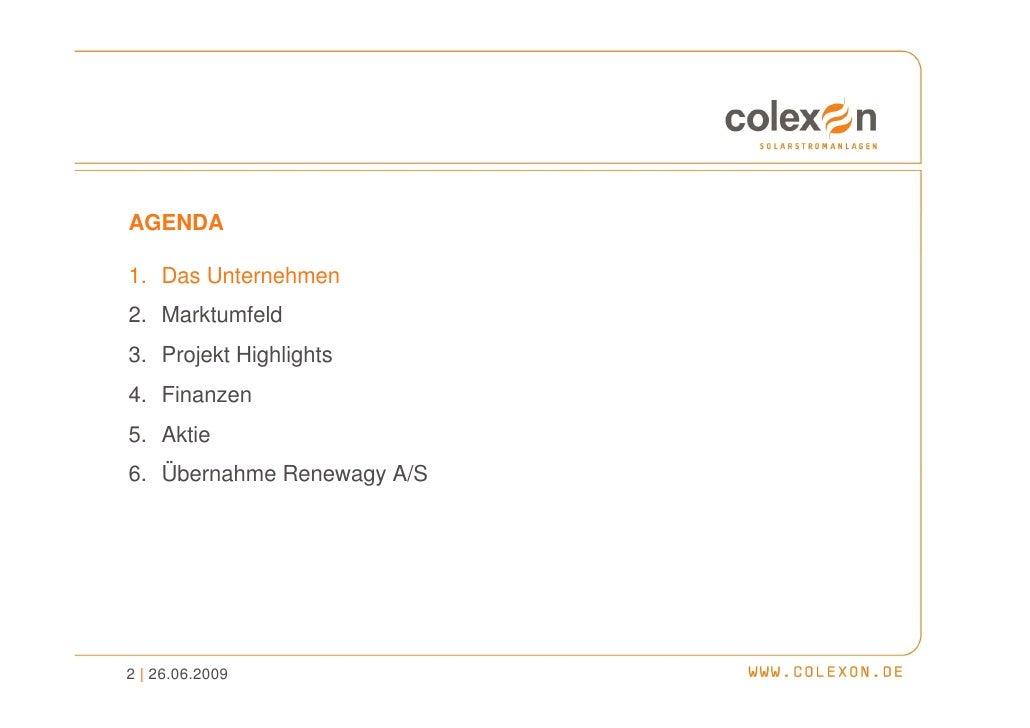 Übernahme renewagy (01.06.2008) - COLEXON Energy AG Slide 2