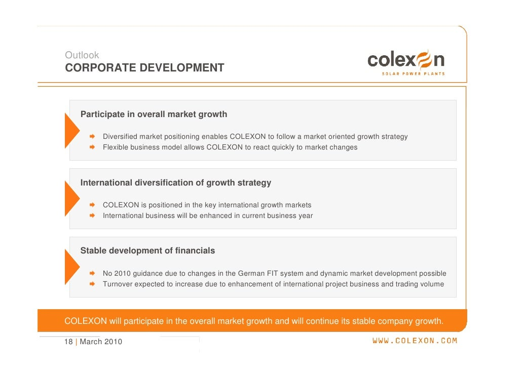 Outlook CORPORATE DEVELOPMENT        Participate in overall market growth            Diversified market positioning enable...