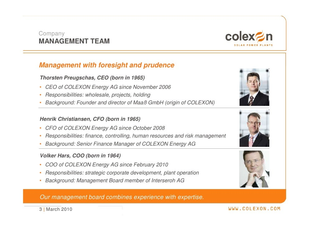 Company MANAGEMENT TEAM   Management with foresight and prudence Thorsten Preugschas, CEO (born in 1965) • CEO of COLEXON ...