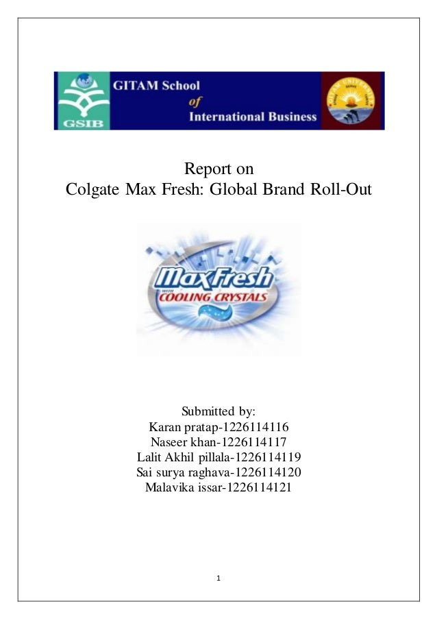 case analysis colgate max fresh global brand rollout essay Read this business case study and over 88000 other research documents  colgate max fresh: global brand roll-out date: 6/10/2015.