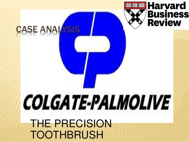 case analysis of colgate palmolive precision toothbrush In 2011, colgate-palmolive (colgate), the world leader in oral care with a dominant market share lead in toothpaste and a growing presence in toothbrushes and mouthwash.