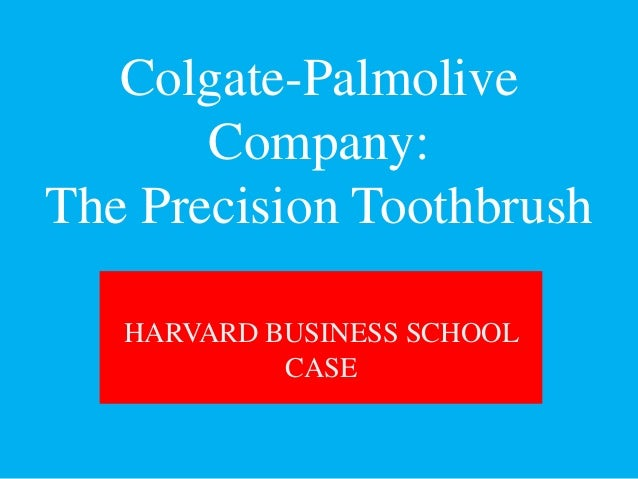 colgate palmolive toothbrush case study Colgate-palmolive (nyse: cl) is one of the world's largest consumer products  companies by market  once a disrupter, patanjali faces slowing sales: study.