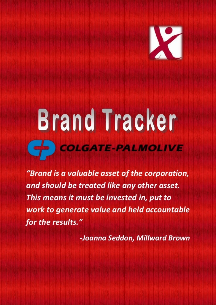 """Brand is a valuable asset of the corporation,and should be treated like any other asset.This means it must be invested in..."
