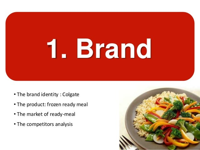 marketing strategy colgate kitchen entrees Colgate will launch colgate kitchen entrees into this market  marketing  strategies product packaging color & location discount.
