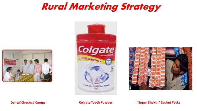 rural marketing strategy by colgate Question is: how can companies entering into rural emerging markets design a marketing channel a framework for marketing channel strategy 26 in rural spoke model to supply villages colgate took this approach while determining how to best reach small villages in rural india with 10 chopra and meindl, p 101.