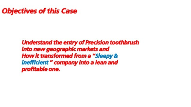 case analysis of colgate palmolive precision toothbrush Colgate-palmolive co, 380 us 374 (1965)  the order issued in this case was  well within the commission's wide discretion to determine the type of order.