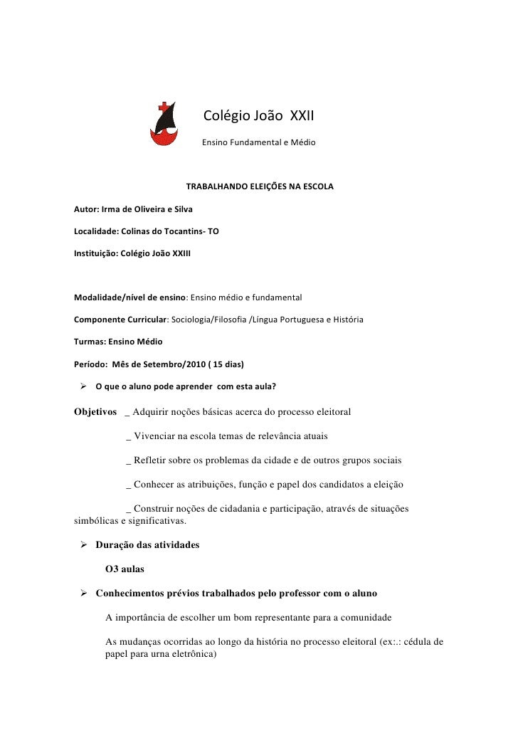 1043940224790<br />Colégio João  XXII<br />Ensino Fundamental e Médio<br /> TRABALHANDO ELEIÇÕES NA ESCOLA<br />Autor: Irm...