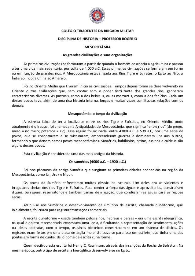 COLÉGIO TIRADENTES DA BRIGADA MILITAR DISCIPLINA DE HISTÓRIA – PROFESSOR ROGÉRIO MESOPOTÂMIA As grandes civilizações e sua...
