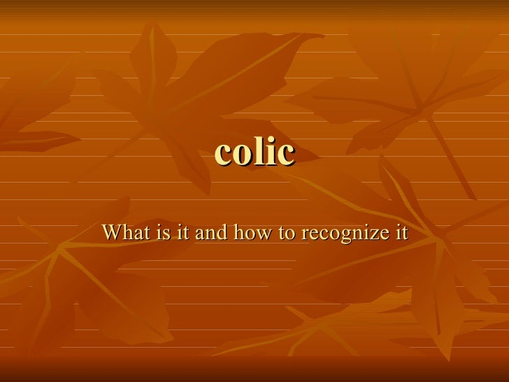 colic What is it and how to recognize it