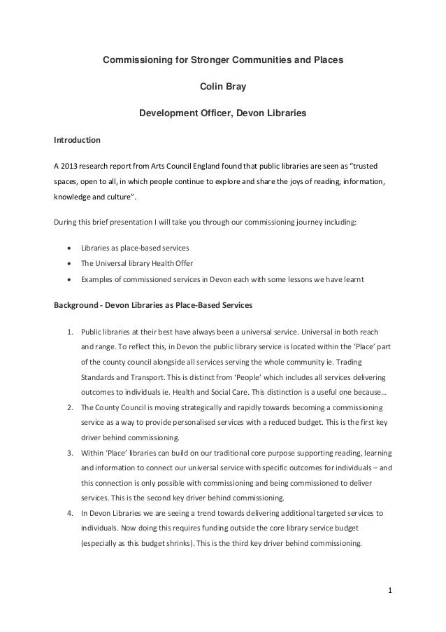 1  Commissioning for Stronger Communities and Places Colin Bray Development Officer, Devon Libraries Introduction A201...