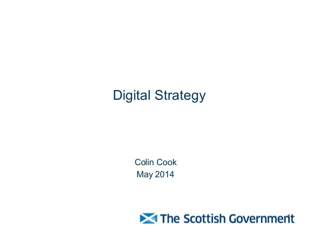 1 Digital Strategy Colin Cook May 2014