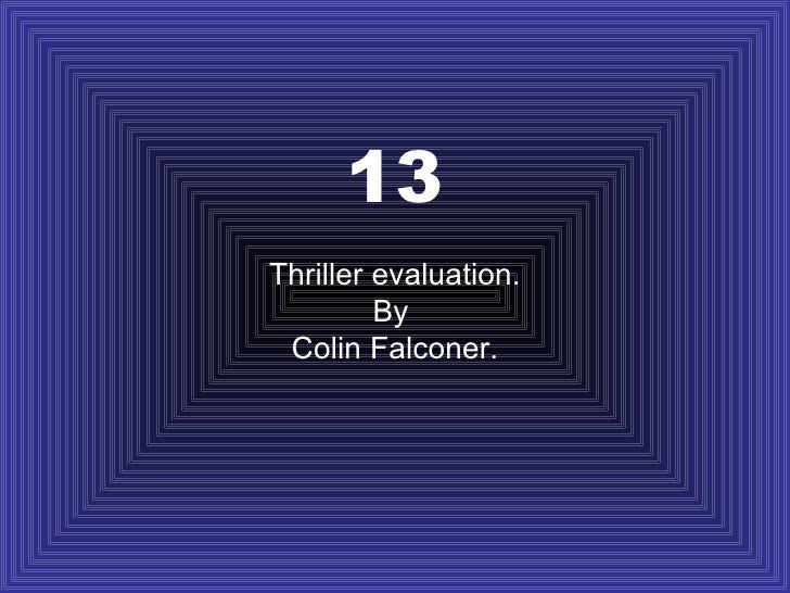 13 Thriller evaluation. By  Colin Falconer.