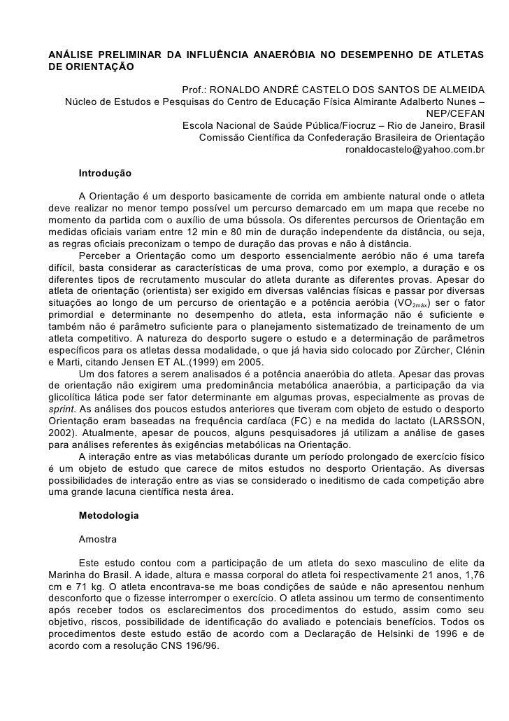 ANÁLISE PRELIMINAR DA INFLUÊNCIA ANAERÓBIA NO DESEMPENHO DE ATLETAS DE ORIENTAÇÃO                            Prof.: RONALD...