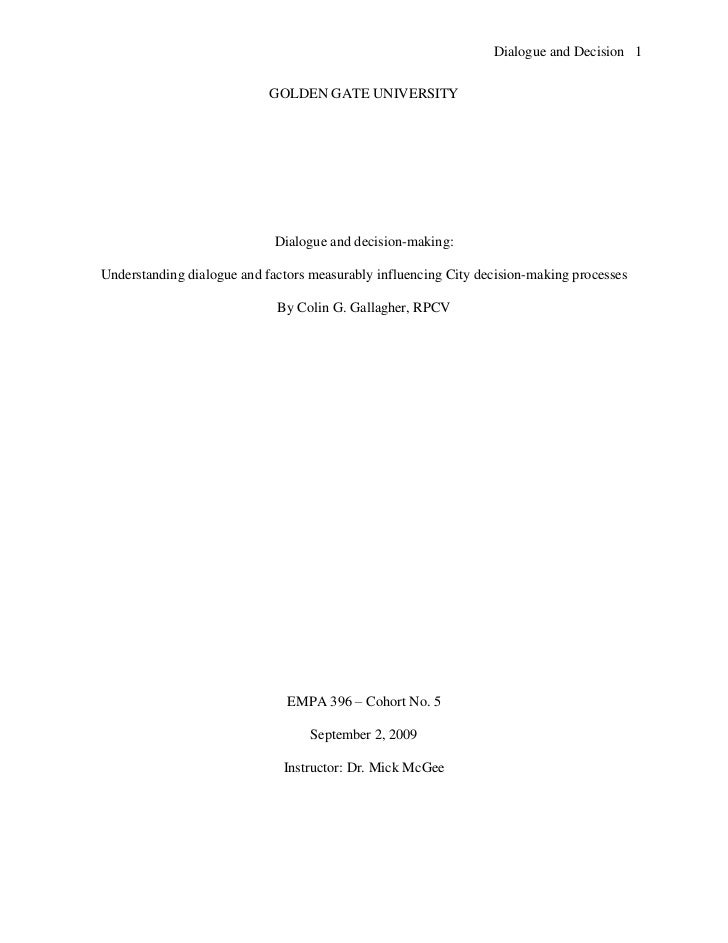Dialogue and Decision 1                            GOLDEN GATE UNIVERSITY                             Dialogue and decisio...