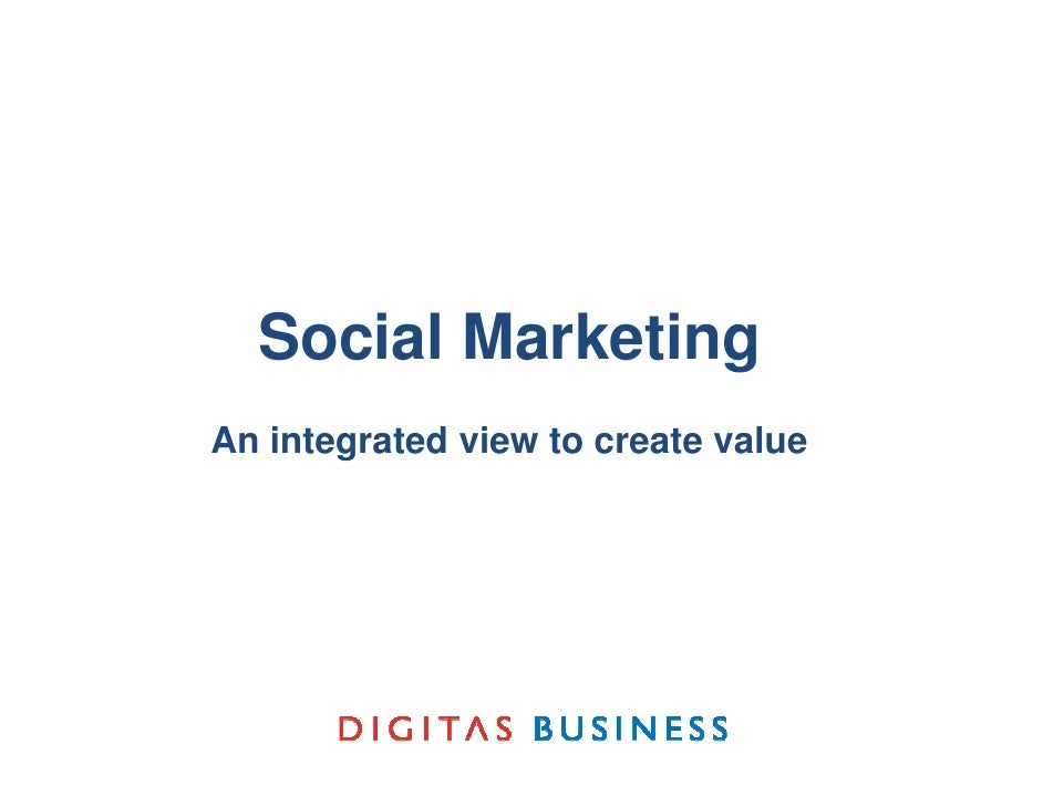 Social MarketingBlackRock Presentation     An integrated view to create value