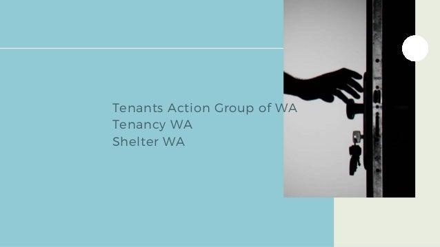 Tenants Action Group of WA Tenancy WA Shelter WA