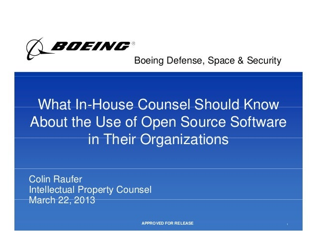 APPROVED FOR                          RELEASE                        Boeing Defense, Space & Security What In House Counse...