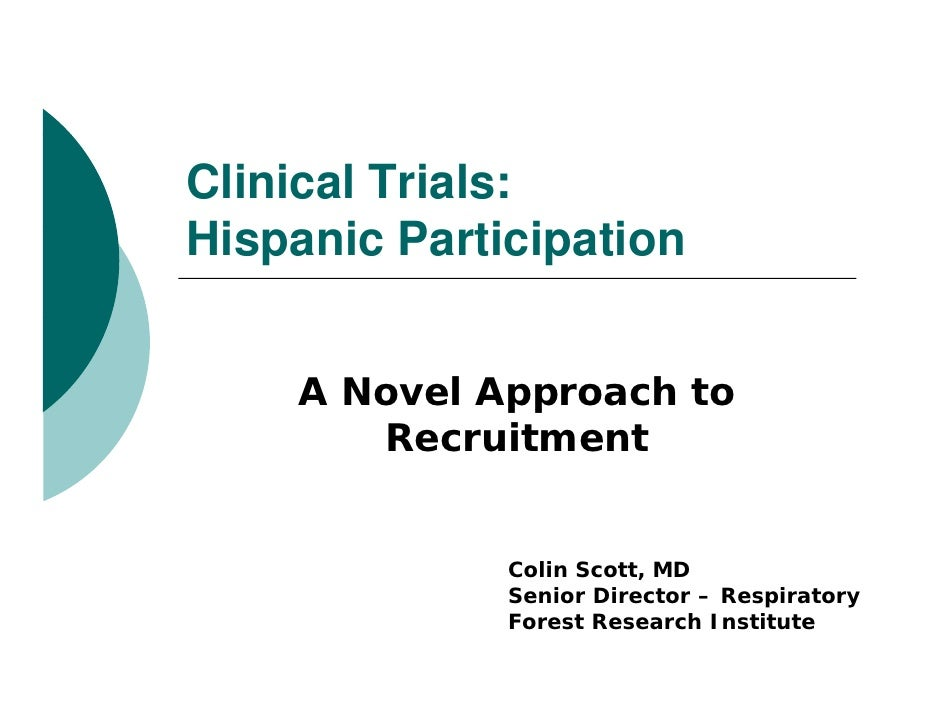 Clinical Trials:Hispanic P ti i tiHi     i Participation    A Novel Approach to             pp       Recruitment          ...