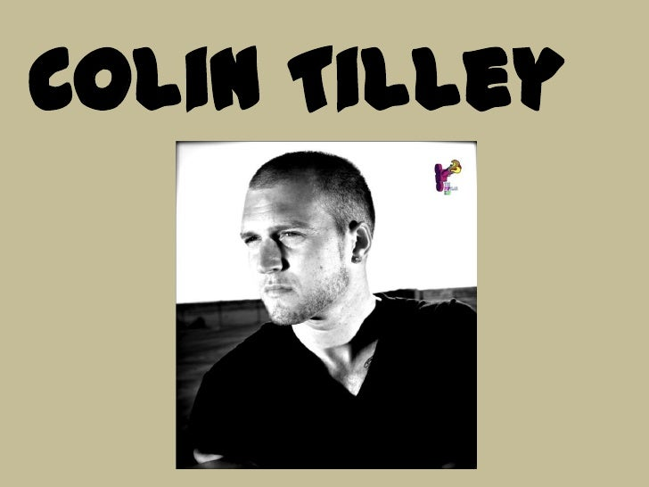 Colin Tilley<br />