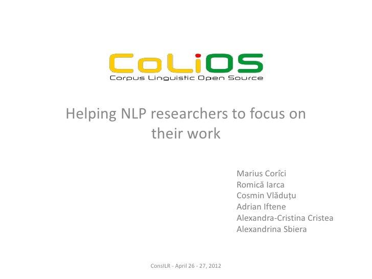 Helping NLP researchers to focus on            their work                                            Marius Corîci        ...