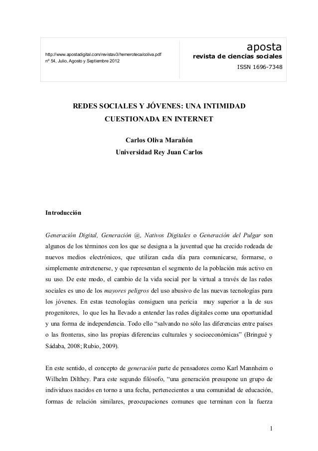 REDES SOCIALES Y JÓVENES: UNA INTIMIDAD CUESTIONADA EN INTERNET Carlos Oliva Marañón Universidad Rey Juan Carlos Introducc...