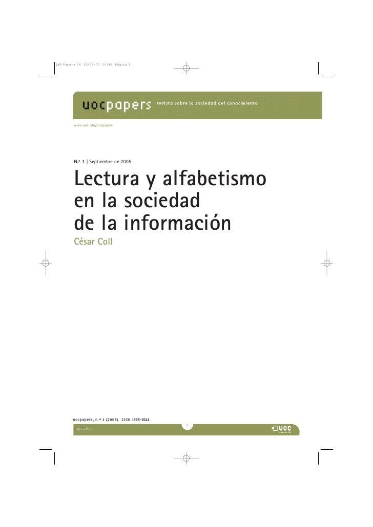www.uoc.edu/uocpapers     N.o 1 | Septiembre de 2005    Lectura y alfabetismo en la sociedad de la información César Coll ...