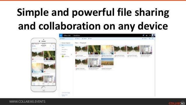 WWW.COLLAB365.EVENTS Comming this quarter • Access to SharePoint Online document libraries and Office 365 Group files from...