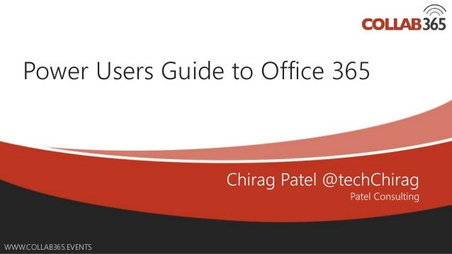 power users guide to office 365 collab365 summit 2016 rh slideshare net user guide for microsoft office 365 user guide for office 365 pdf
